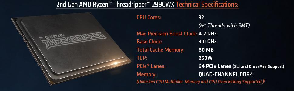 AMD 2nd Gen RYZEN Threadripper 2990WX 32-Core, 64-Thread, 4 2 GHz Max Boost  (3 0 GHz Base), Socket sTR4 250W YD299XAZAFWOF Desktop Processor